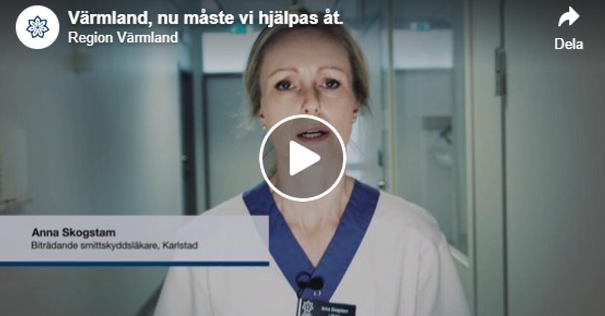 """Här är sjukvårdspersonalens vädjan till värmlänningarna: """"Liv står på spel"""""""
